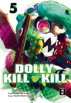 Dolly Kill Kill 05 von Kurando,  Yukiaki, Nomura,  Yusuke, Peter,  Claudia