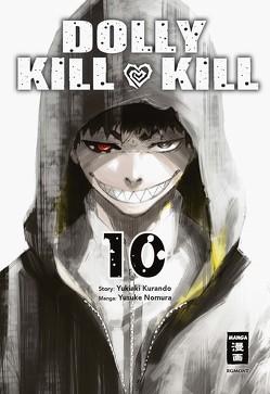 Dolly Kill Kill 10 von Kurando,  Yukiaki, Nomura,  Yusuke, Peter,  Claudia