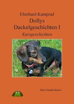 Dollys Dackelgeschichten I von Kamprad,  Eberhard