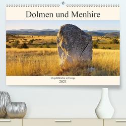 Dolmen und Menhire – Megalithkultur in Europa (Premium, hochwertiger DIN A2 Wandkalender 2021, Kunstdruck in Hochglanz) von LianeM