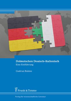 Dolmetschen Deutsch–Italienisch von Bukies,  Gudrun