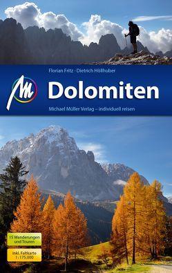 Dolomiten Reiseführer Michael Müller Verlag von Fritz,  Florian, Höllhuber,  Dietrich