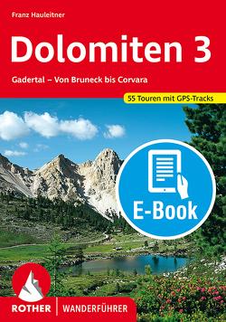 Dolomiten 3 (E-Book) von Hauleitner,  Franz