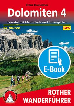 Dolomiten 4 (E-Book) von Hauleitner,  Franz