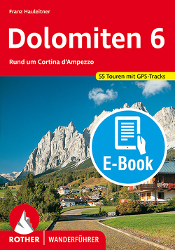 Dolomiten 6 (E-Book) von Hauleitner,  Franz