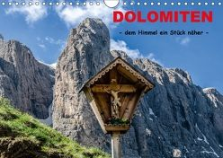 Dolomiten – dem Himmel ein Stück näher (Wandkalender 2018 DIN A4 quer) von Rothenberger,  Bernd