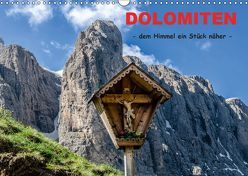 Dolomiten – dem Himmel ein Stück näher (Wandkalender 2019 DIN A3 quer) von Rothenberger,  Bernd