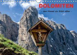 Dolomiten – dem Himmel ein Stück näher (Wandkalender 2019 DIN A4 quer) von Rothenberger,  Bernd