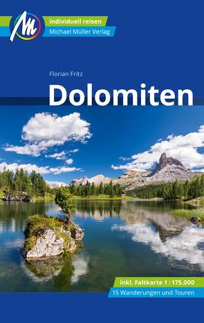 Dolomiten Reiseführer Michael Müller Verlag von Fritz,  Florian