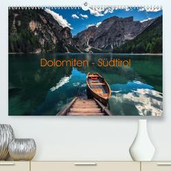 Dolomiten – Südtirol (Premium, hochwertiger DIN A2 Wandkalender 2021, Kunstdruck in Hochglanz) von Claude Castor I 030mm-photography,  Jean