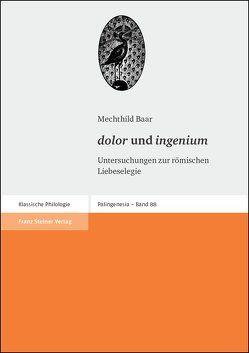 """""""dolor"""" und """"ingenium"""" von Baar,  Mechthild"""