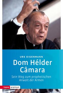 Dom Hélder Câmara von Eigenmann,  Urs