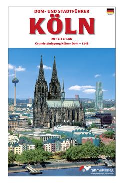 Dom- und Stadtführer Köln von Rahmel,  Renate