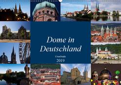 Dome in Deutschland (Wandkalender 2019 DIN A2 quer) von boeTtchEr,  U
