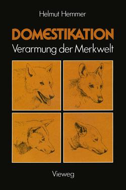 Domestikation von Hemmer,  Helmut