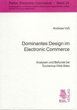 Dominantes Design im Electronic Commerce von Klein,  Stefan, Voss,  Andreas