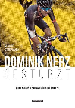 Dominik Nerz – Gestürzt von Ostermann,  Michael