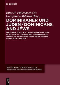 Dominikaner und Juden / Dominicans and Jews von Füllenbach OP,  Elias H., Miletto,  Gianfranco