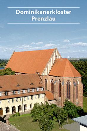 Dominikanerkloster Prenzlau von Diller,  Stephan, Genschow,  Cäcilia, Lindow,  Annegret
