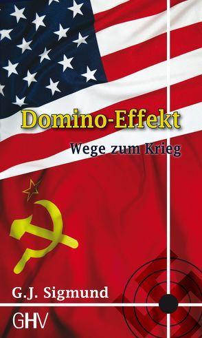 Domino-Effekt von Sigmund,  G. J.