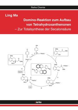 Domino-Reaktion zum Aufbau von Tetrahydroxanthenonen von Ma,  Ling