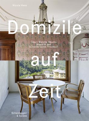 Domizile auf Zeit von Aerni,  Georg, Cordonier,  Jacques, Gomringer,  Nora, Hess,  Nicole