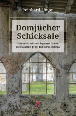Domjücher Schicksale von Simon,  Reinhard