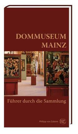 Dommuseum Mainz von Kotzur,  Hans-Jürgen