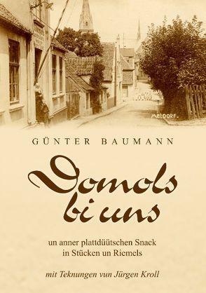 Domols bi uns von Baumann,  Günter
