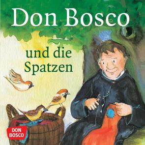 Don Bosco und die Spatzen von Herrmann,  Bettina, Lefin,  Petra, Wittmann,  Sybille