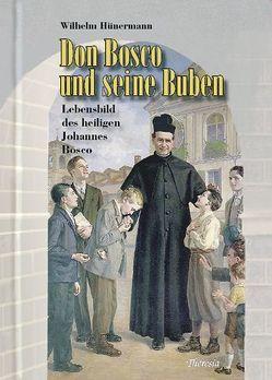 Don Bosco und seine Buben von Hünermann,  Wilhelm