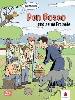 Don Bosco und seine Freunde von Brink,  Mele