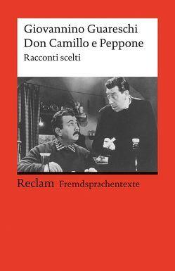 Don Camillo e Peppone von Campagna,  Anna, Guareschi,  Giovannino