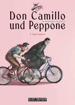 Don Camillo und Peppone in Bildergeschichten: Band 3: Sportsgeist von Barzi,  Davide, Bufi,  Ennio, Lombardi,  Silvia, Maresta,  Werner, Sachse,  Harald