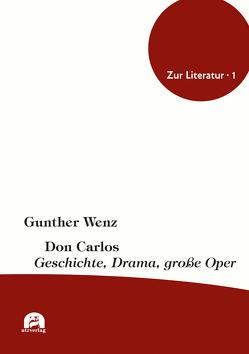 Don Carlos von Wenz,  Gunther