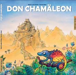 Don Chamäleon von Mast,  Florian, Orthen,  Maria L