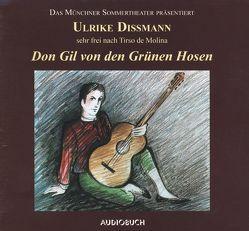 Don Gil von den grünen Hosen von Dissmann,  Ulrike, Molina,  Tirso de