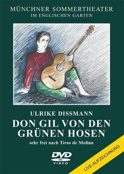 Don Gil von den grünen Hosen von de Molina,  Tirso, Dissmann,  Ulrike