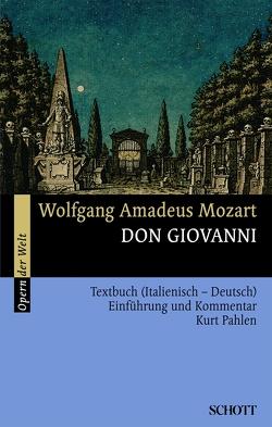 Don Giovanni von Da Ponte,  Lorenzo, König,  Rosmarie, Mozart,  Wolfgang Amadeus, Pahlen,  Kurt