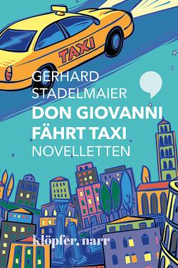 Don Giovanni fährt Taxi von Stadelmaier,  Gerhard