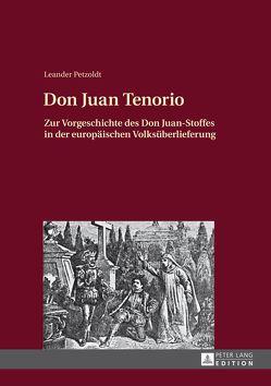 Don Juan Tenorio von Petzoldt,  Leander