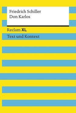 Don Karlos. Textausgabe mit Kommentar und Materialien von Schiller,  Friedrich, Wald,  Martin C.
