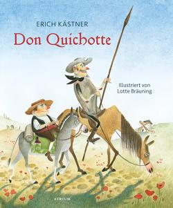 Don Quichotte von Bräuning,  Lotte, Kaestner,  Erich