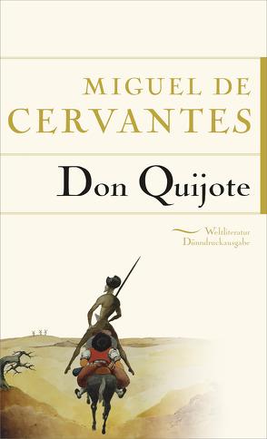 Don Quijote von Braunfels,  Ludwig, Cervantes Saavedra,  Miguel de