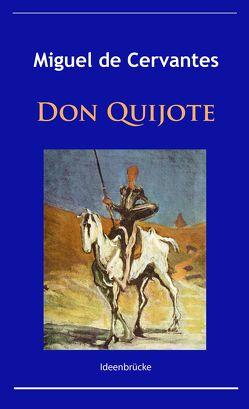 Don Quijote von Cervantes,  Miguel de