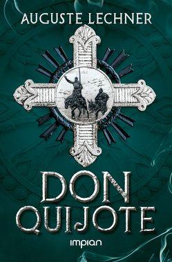 Don Quijote von Lechner,  Auguste