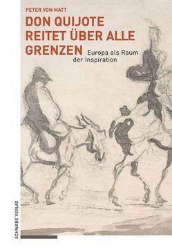 Don Quijote reitet über alle Grenzen von von Matt,  Peter