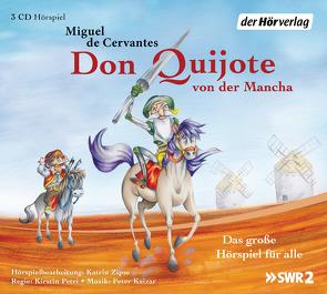 Don Quijote von der Mancha von Brückner,  Christian, Cervantes Saavedra,  Miguel de, Engel,  Tina, Fricke,  Peter, Güldenberg,  Patrick, Kaizar,  Peter, Lange,  Susanne, Petri,  Kirstin, Zillmann,  Daniel, Zipse,  Katrin