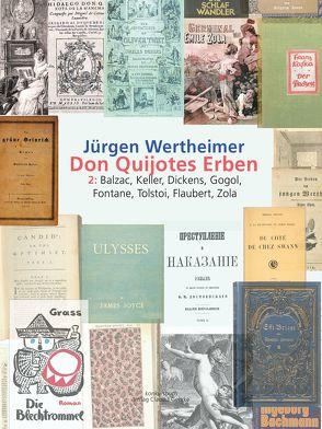 Don Quijotes Erben – Die Kunst des europäischen Romans von Wertheimer,  Jürgen
