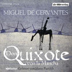 Don Quixote von la Mancha von Cervantes Saavedra,  Miguel de, Paetsch,  Hans, Tieck,  Ludwig